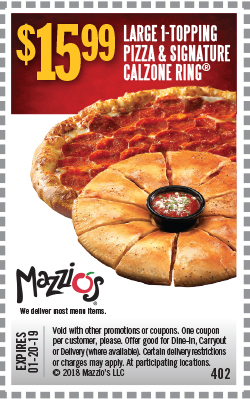 $15.99 - Large 1 topping Pizza & Signature Calzone Ring. Offer Code 402. Expires 01-20-19.