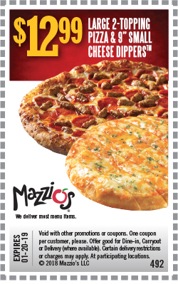 """$12.99 - Large 2-Topping Pizza & 9"""" Small Cheese Dippers. Offer Code 492. Expires 01-20-19."""
