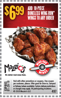 $6.99 - Add a 10-Piece Boneless Wing Run Wings to any order for only $6.99. Offer Code 497. Expires 01-20-19.