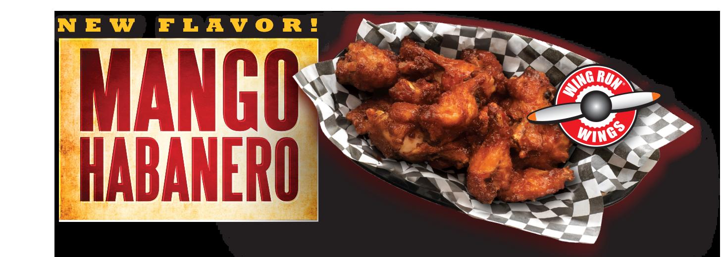 New Flavor! Mango Habanero Wing Run Wings.