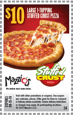 $10 LArge 1-topping Stuffed Crust Pizza. Offer code 34. Offer Expires 06-30-19.