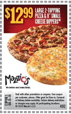 "$12.99 Large 2-topping pizza and 9"" small cheese dippers. Offer Code 492. Offer expires 06-30-19."