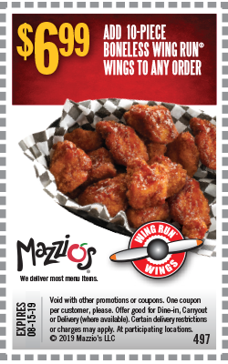 $6.99. Add 10-piece boneless Wing Run Wings to any order. Offer Code 497. Offer expires 06-30-19.