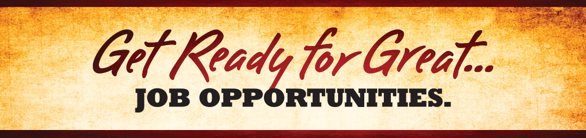 Get Ready for Great...Job Opportunities